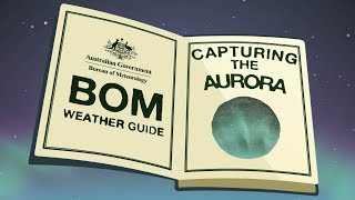 BOM Weather Guide: catching the aurora