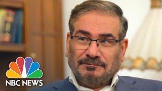 Ali Shamkani To NBC News: The Cost Of War 'Would Be Bigger Than The Benefits'   NBC News