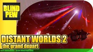 Elite Dangerous - Distant Worlds 2 - The Grand Depart