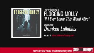 Flogging Molly - ″If I Ever Leave This World Alive″