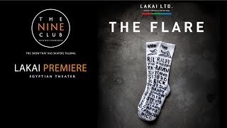 Lakai ″The Flare″ Premiere | The Nine Club With Chris Roberts