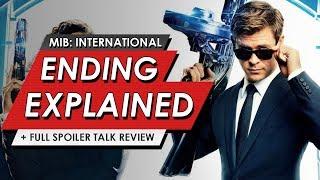 Men In Black: International: Ending Explained Breakdown + Spoiler Talk Review