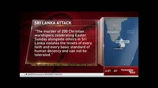 : CAIR-CT Stands Alongside its Christian Neighbors in Condemning Attacks in Sri Lanka