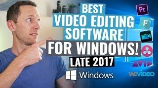 Best Editing Software for Windows: Late 2017 Review!