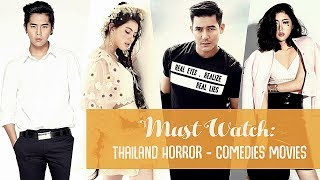Must Watch: Thailand Horror - Comedies Movies