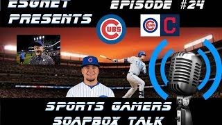 ESGNet's Present: Sports Gaming Soapbox Talk Podcast | EP 24