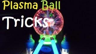 5 Plasma Ball Tricks
