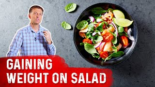 Did You Gain Weight Eating Just Salad?