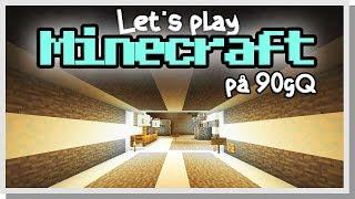 LP Minecraft på 90gQ #104 - UNDERCITY!
