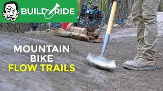 How flow trails are built | Build & Ride in Hot Springs, Arkansas