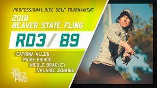2018 Beaver State Fling   RD3, B9, FPO   Allen, Pierce, Jenkins, Bradley