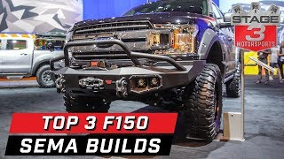 SEMA 2019 Top 3 Ford F150 Builds