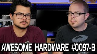 Awesome Hardware #0097-B: Ryzen Discussion, Obviously