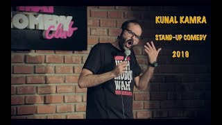 KUNAL KAMRA | STAND UP COMEDY 2019