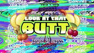 Dillon Francis - ″Look At That Butt″ feat. Jarina De Marco