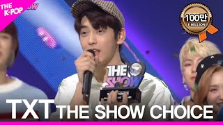 TOMORROW X TOGETHER(TXT), The First ″THE SHOW CHOICE″ [THE SHOW 190312]