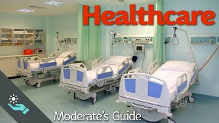 The Complete Moderate's Guide to Healthcare