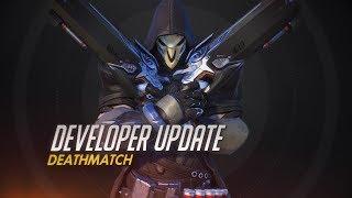 Developer Update   Deathmatch   Overwatch