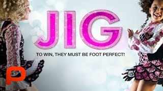 Jig - Full Documentary Movie on Irish Dancing