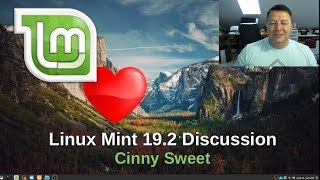 Linux Mint - Cinny Sweet DIscussion