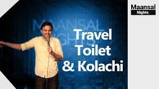 Travel, Toilet & Kolachi | Usman Mazhar | Stand Up Comedy | Maansal TV