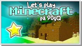 LP Minecraft på 90gQ #1 - En snabb historia om 90gQ!