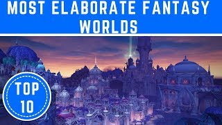 Top 10 Most Elaborate Fantasy Worlds from Books & Movies - TTC
