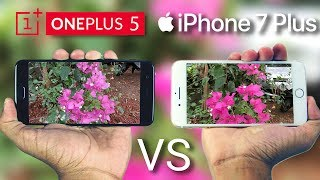 OnePlus 5 vs iPhone 7 Plus Camera Comparison!