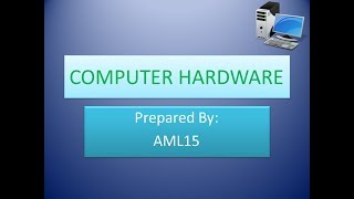 COMPUTER HARDWARE PRESENTATION PART1