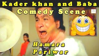Kader khan and Baba comedy Scene || Hamara Pariwar Bollywood Action Hindi Movie