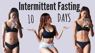 I Tried Intermittent Fasting for 10 DAYS   WHAT I EAT EVERYDAY (Before & After Results)