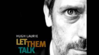 NEW Hugh Laurie St James Infirmary 2011