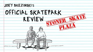 Rolling Up To Stoner Skate Plaza | Official Skatepark Review