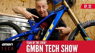 The Year Of The 29er? | GMBN Tech Show Ep. 32