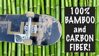 100% Bamboo and Carbon Fiber Skateboard (Cirus Deck Review)