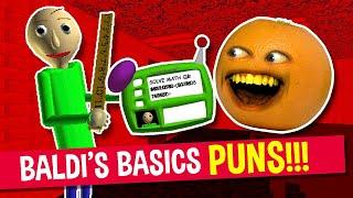 Baldi's Basics PUNS and JOKES!   Annoying Orange