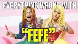 Everything Wrong With 6ix9ine, Nicki Minaj, Murda Beatz - ″Fefe″