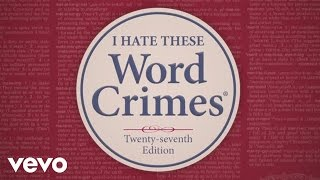 ″Weird Al″ Yankovic - Word Crimes
