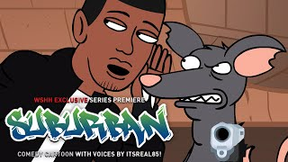 WSHH Presents ″Suburban″ Animated Comedy Series! (Episode 1)