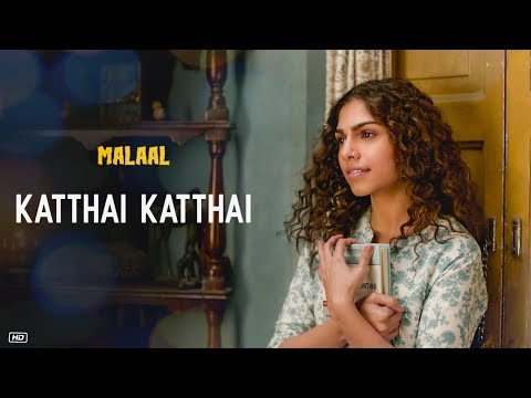 Kathai Kathai Lyrics in English & Hindi – Malaal 2019