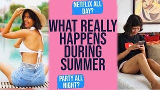 Summer Vacations Expectation vs Reality   Sejal Kumar