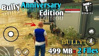 bully anniversary edition mod apk highly compressed