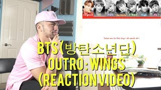 BTS (방탄소년단) - OUTRO : Wings - (Reaction )