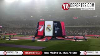 Soldier Field Ceremony Real Madrid vs MLS All Star 2017