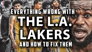 Everything Wrong With The Los Angeles Lakers And How To Fix Them