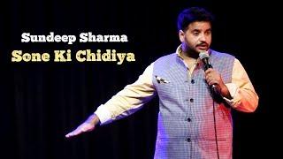 Sundeep Sharma Stand-up Comedy-Sone Ki Chidiya