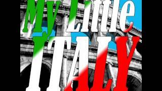 My Little Italy - The Best Italian Songs | Italian Music
