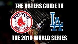 The Haters Guide to the 2018 World Series