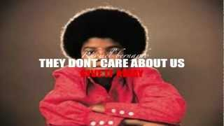 THEY DONT CARE ABOUT US SO GIVE IT AWAY (RED HOT & MICHAEL J)