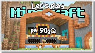 LP Minecraft på 90gQ #141 - KÖPER SCENEN!
